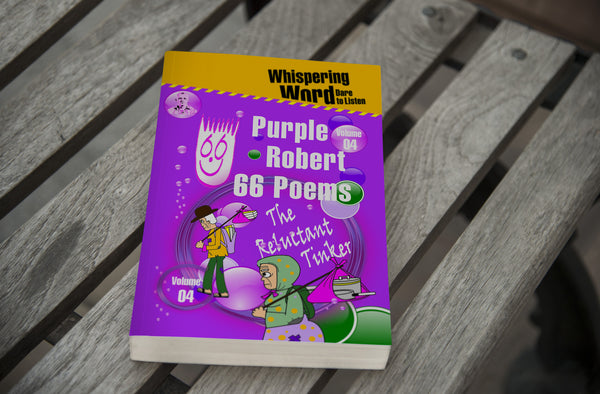 Purple Robert-66 Poems-Vol 04-The Reluctant Tinker