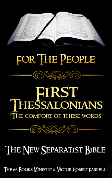 FIRST THESSALONIANS - The Comfort of These Words- NSB