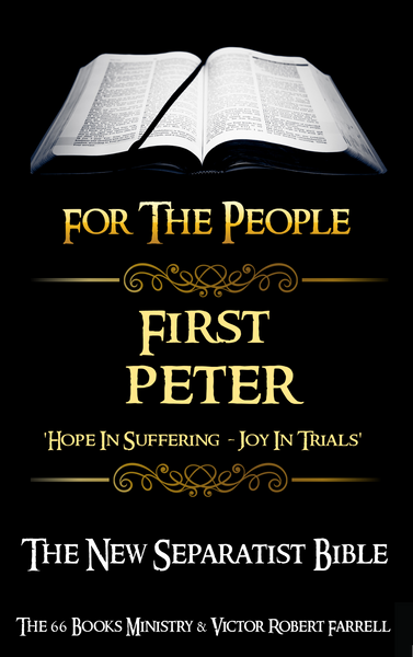 FIRST PETER - Hope in Suffering, Joy in Trials