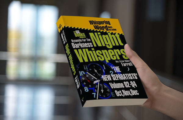 Night-Whispers Vol-02-Q4 - 'The New Separatists'