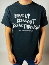 Load image into Gallery viewer, Black Break Up T-Shirt
