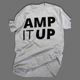 """AMP IT UP"" Short Sleeve T-Shirt"