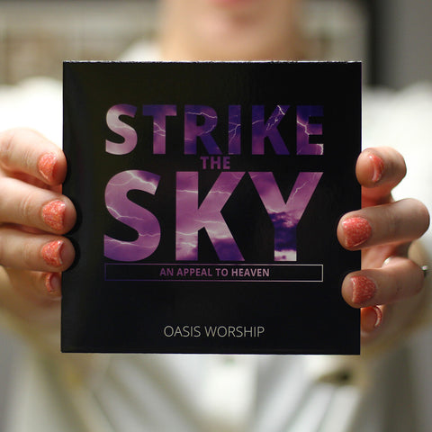 Oasis Worship: Strike the Sky [CD]