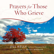 Sympathy gift book Prayers for Those Who Grieve