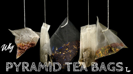 Why Pyramid Tea Bags