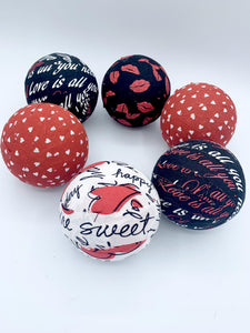 All You Need Is Love Valentine's day fabric wrapped balls- red white black bowl filler set