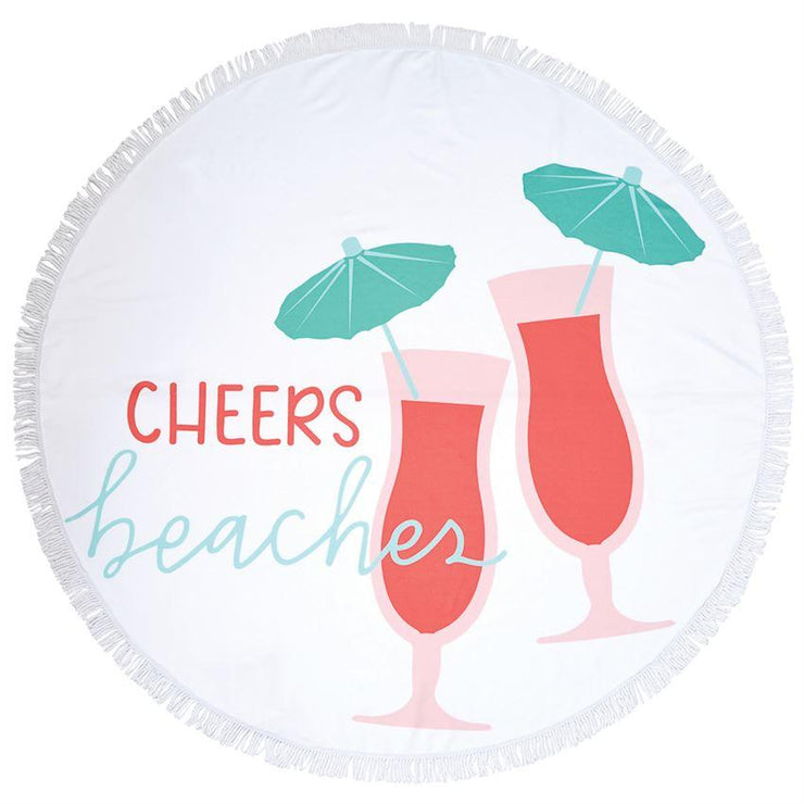"Mud Pie ""Cheers Beaches"" Round Beach Towel"