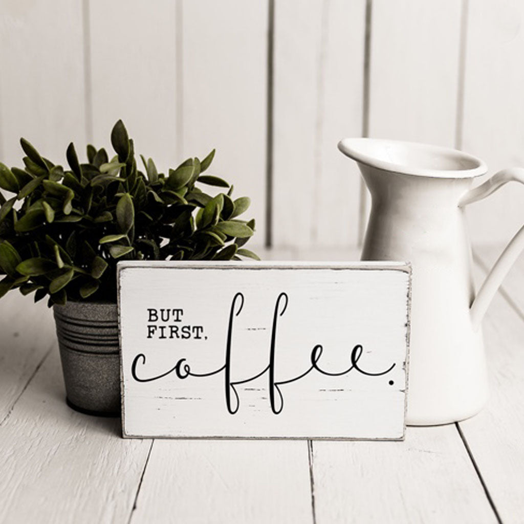 but first coffee sign, coffee lover gift