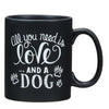 Love and a Dog Coffee Mug