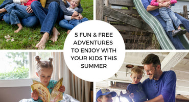 5 Fun & Free Adventures to Enjoy with your Kids this Summer