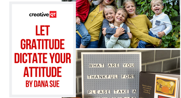 Let Gratitude Dictate Your Attitude by Dana Sue