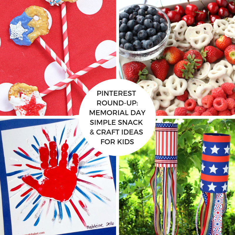 Pinterest Round-Up: Memorial Day simple snack & craft ideas for kids