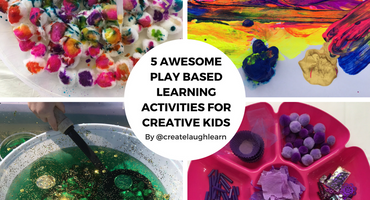 5 Awesome Play Based Learning Activities for Creative Kids