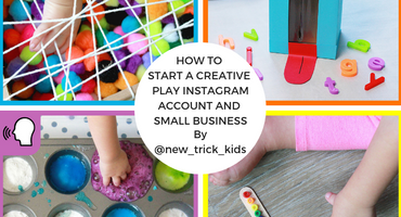How to Start a Creative Play Instagram Account & Small Business