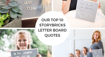 Our Top 10 StoryBricks Letter Board Quotes