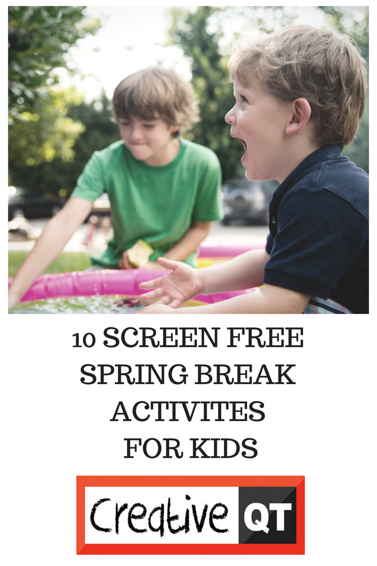 10 Screen-Free Spring Break Activities