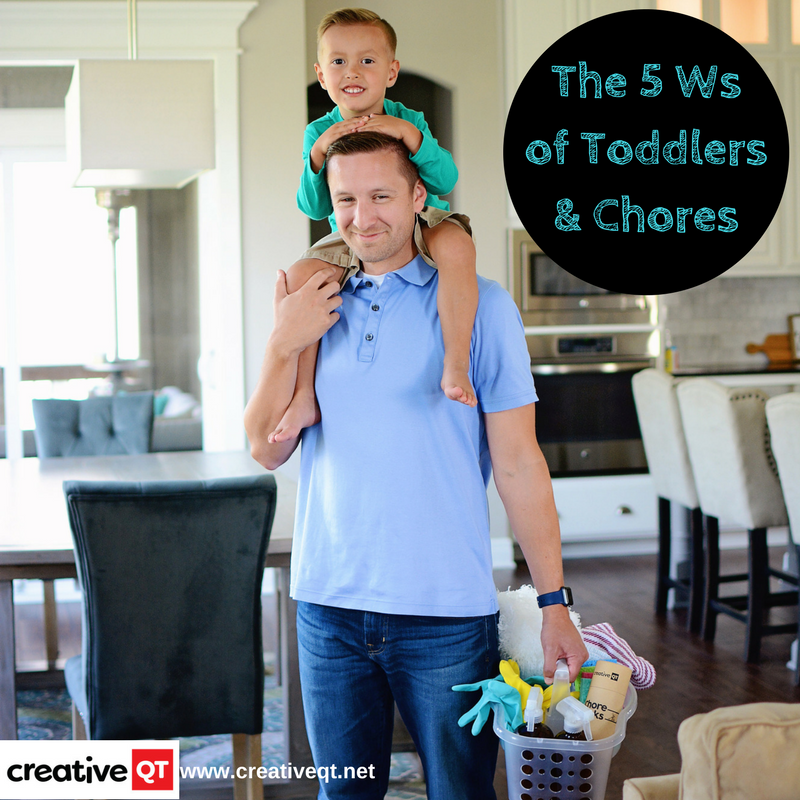 The 5 Ws of Toddlers and Chores