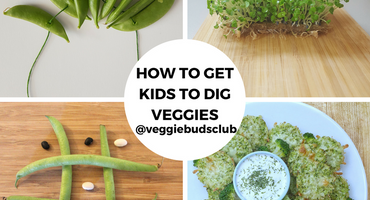 How to get your kids to dig veggies!