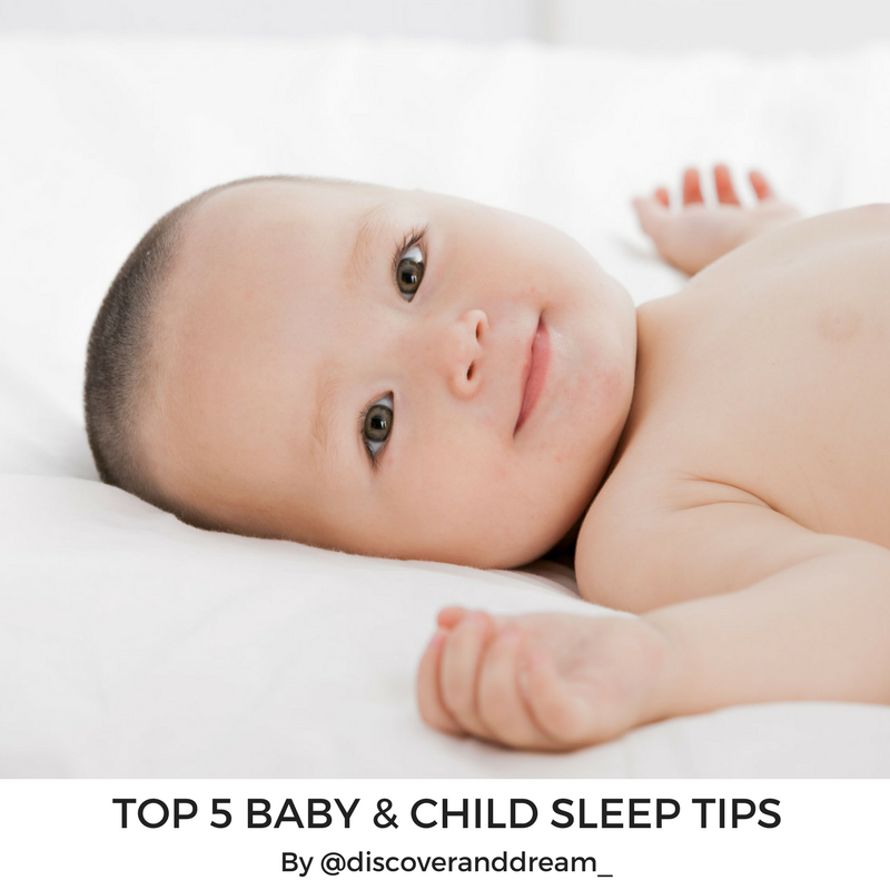 Top 5 Baby & Child Sleep Tips