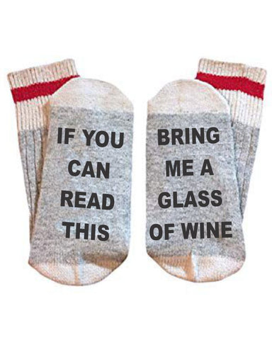 "If You Can Read This ""Wine"" Socks"