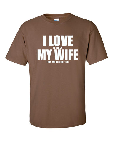 I Love My Wife (Hunting) T-shirt