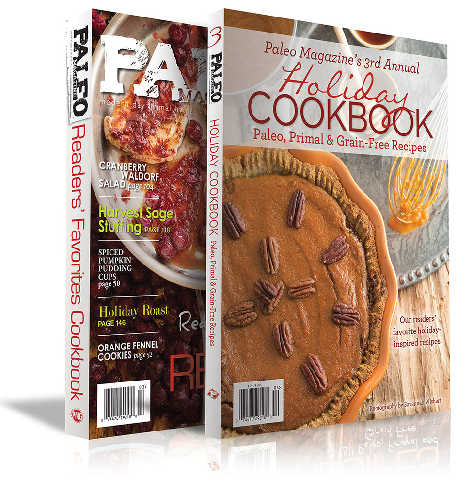 Paleo Magazine Cookbook Combo - Special Holiday Offer