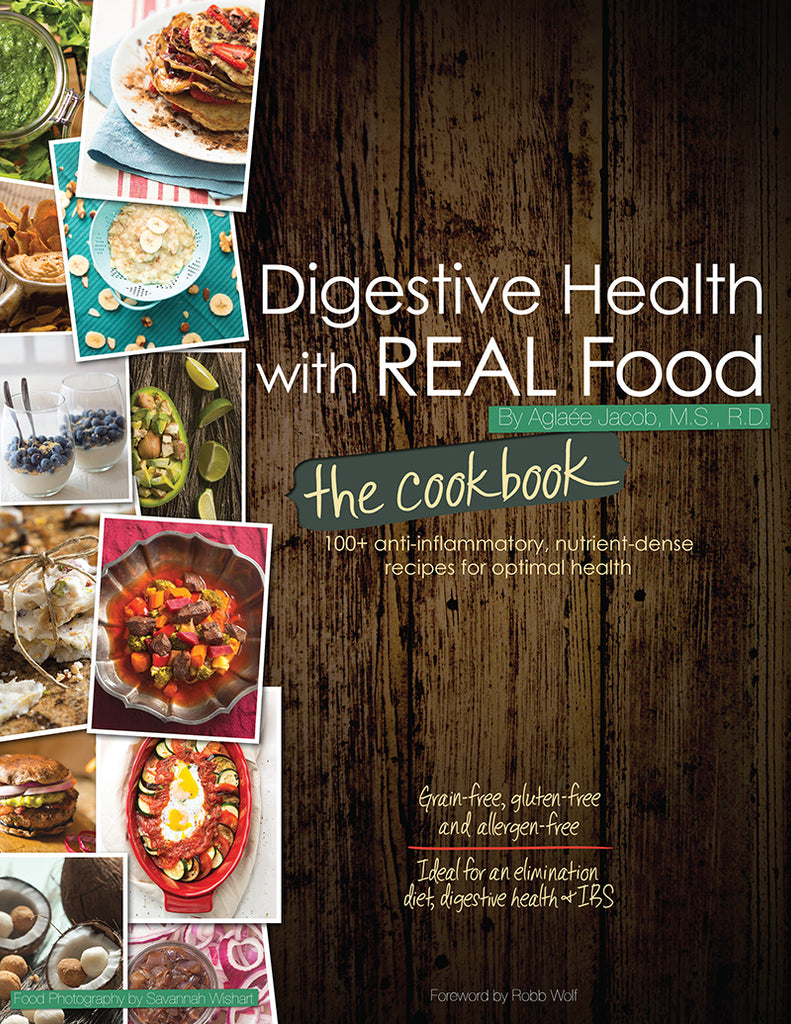 Digestive Health with REAL Food: The Cookbook (Digital)