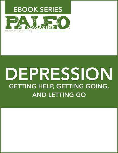 Depression (Paleo Magazine Ebook Series)