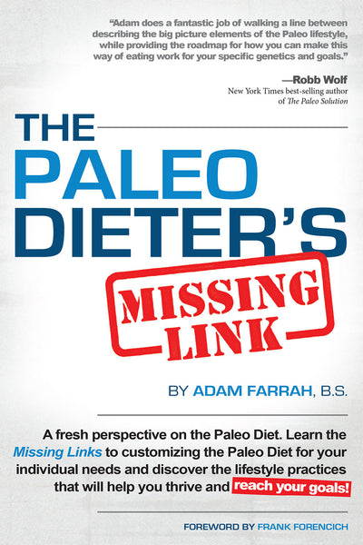 The Paleo Dieter's Missing Link