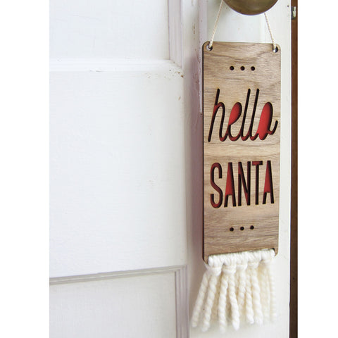 walnut & wool sign - hello santa