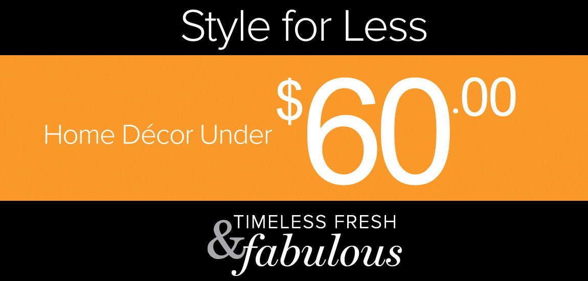 Collection image for Style for Less, Home Decor Under $60