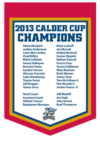 Grand Rapids Griffins 2013 Calder Cup Champions Banner with roster