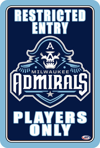 "Milwaukee Admirals ""Players Only"" Sign"