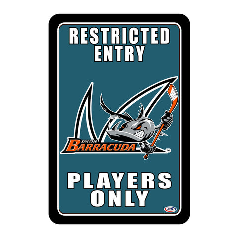 "San Jose Barracuda ""Players Only"" Sign"