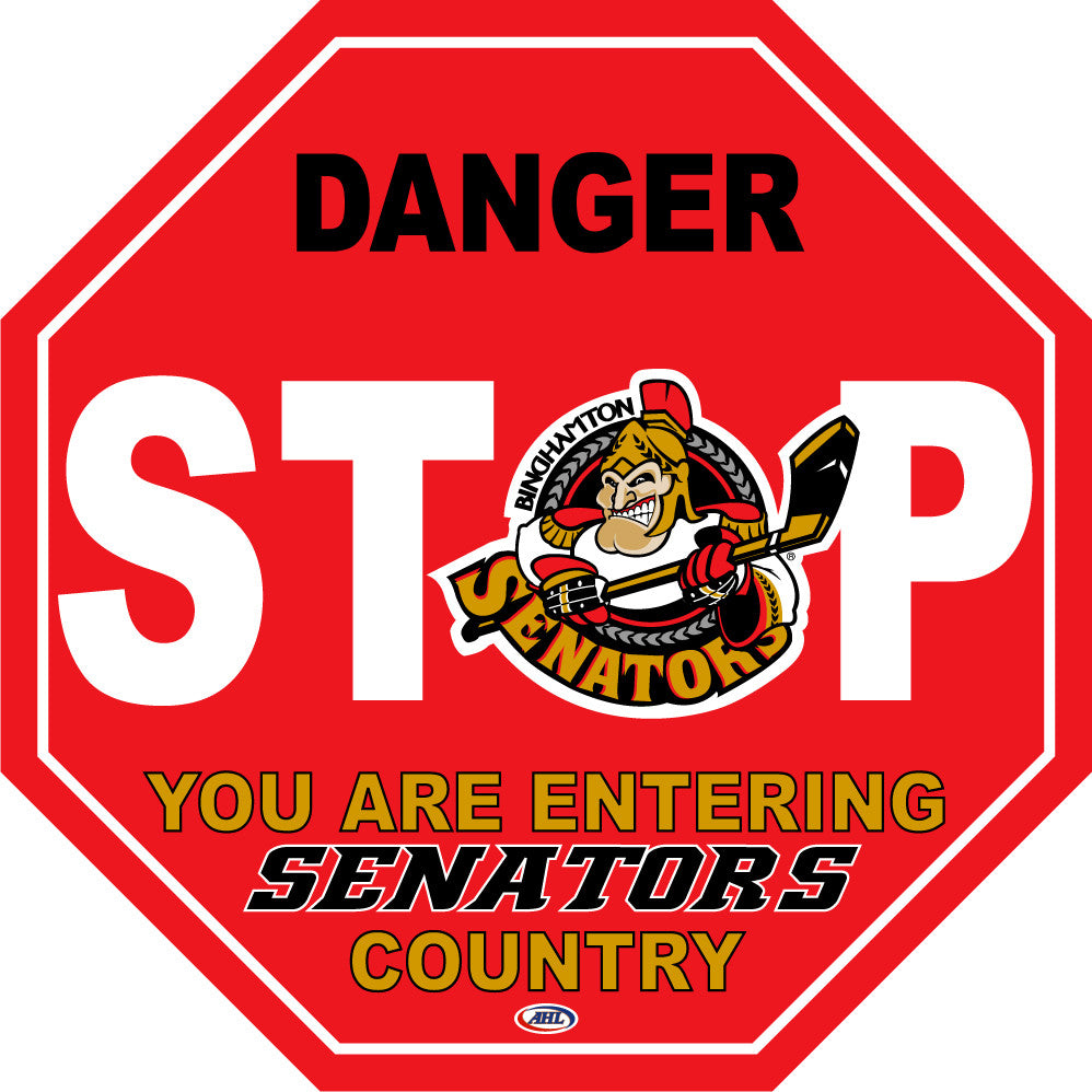 Binghamton Senators Fan Stop Sign