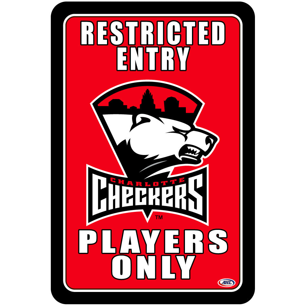 "Charlotte Checkers ""Players Only"" Sign"