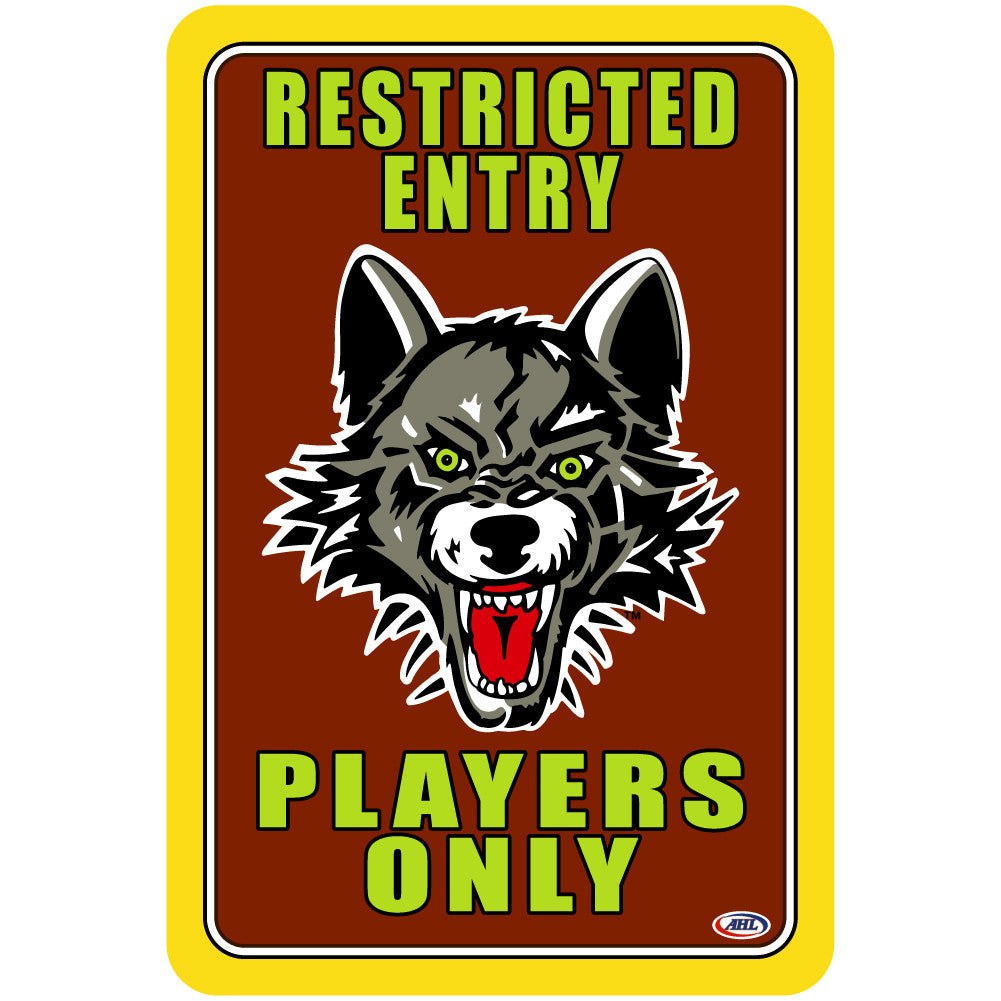 "Chicago Wolves ""Players Only"" Sign"