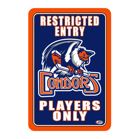 "Bakersfield Condors ""Players Only"" Sign"