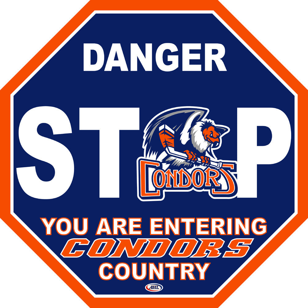 Bakersfield Condors Fan Stop Sign