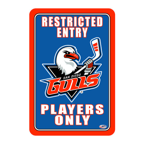 "San Diego Gulls ""Players Only"" Sign"
