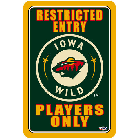 "Iowa Wild ""Players Only"" Sign"