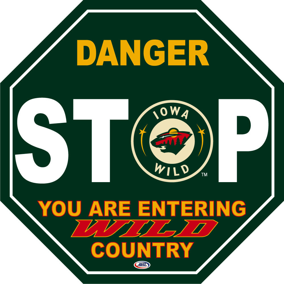 Iowa Wild Fan Stop Sign