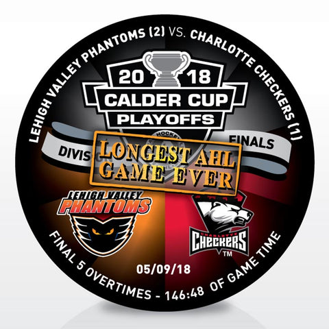 Longest Game in AHL History Lehigh Valley Phantoms vs. Charlotte Checkers Souvenir Puck