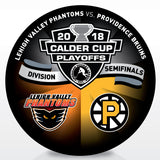 Lehigh Valley Phantoms vs Providence Bruins 2018 Calder Cup Playoffs Dueling Souvenir Puck