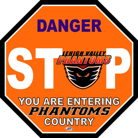Lehigh Valley Phantoms Fan Stop Sign