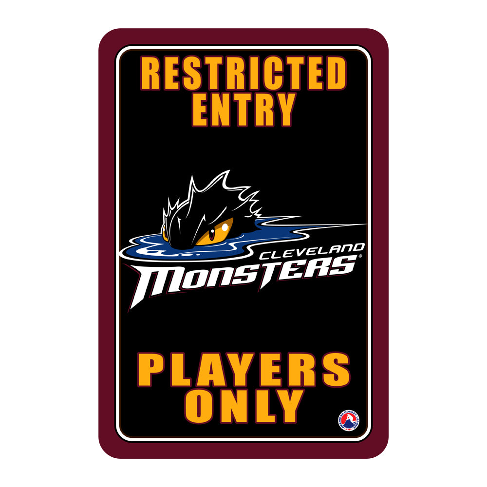 "Cleveland Monsters ""Players Only"" Sign"