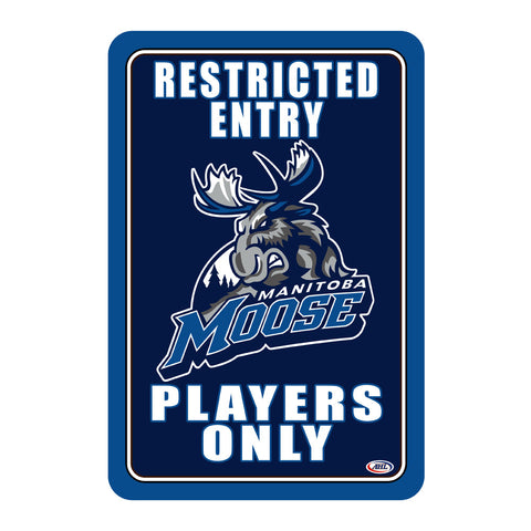 "Manitoba Moose ""Players Only"" Sign"
