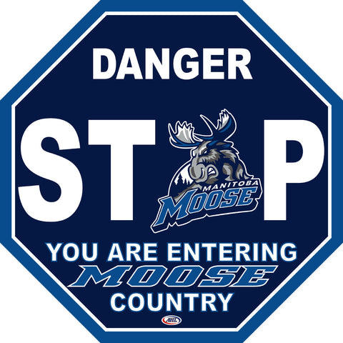 Manitoba Moose Fan Stop Sign
