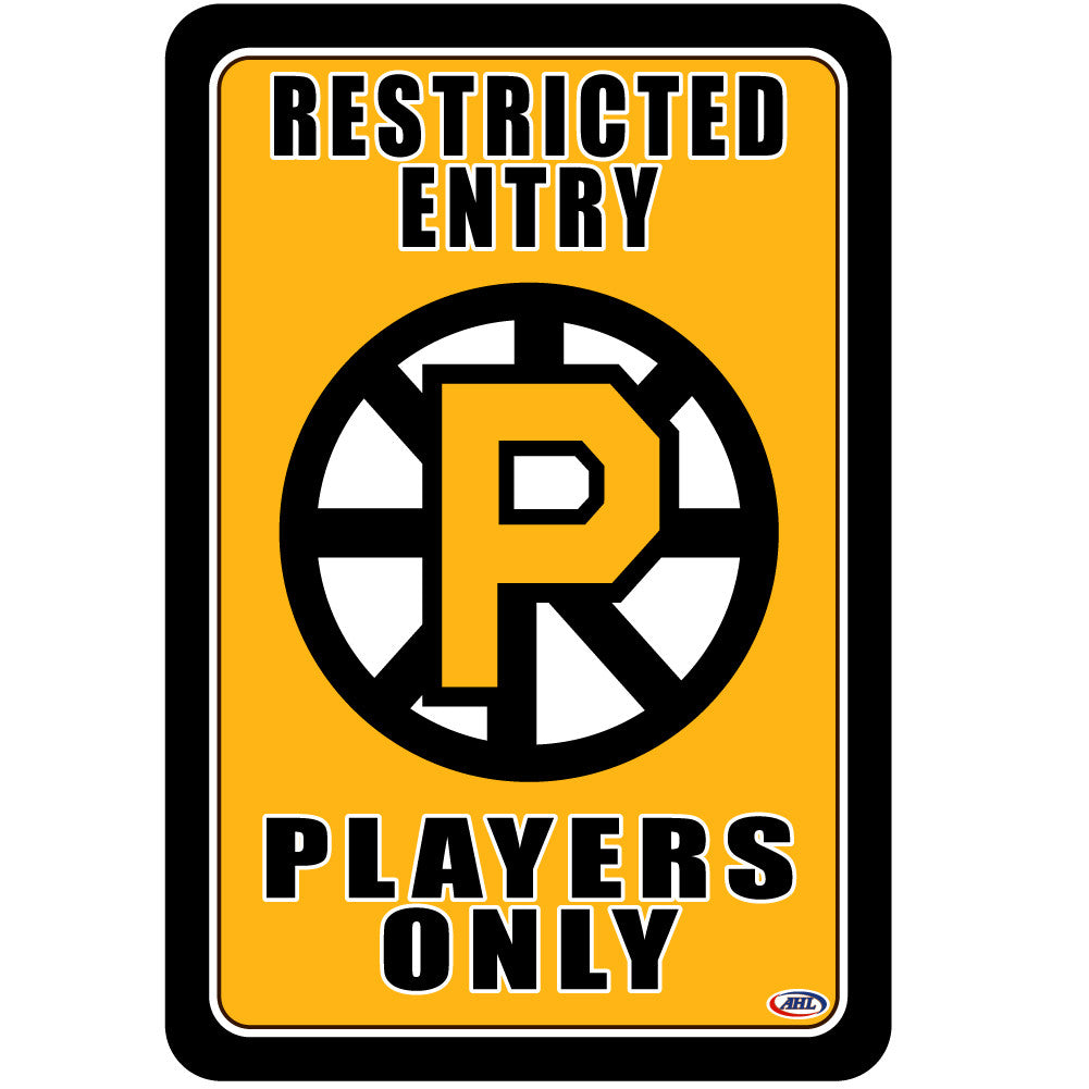 "Providence Bruins ""Players Only"" Sign"
