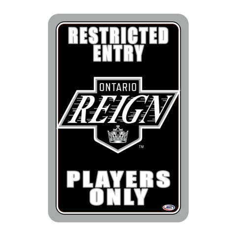 "Ontario Reign ""Players Only"" Sign"
